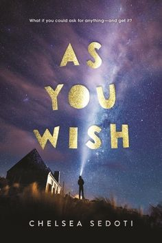Image result for as you wish book chelsea sedoti